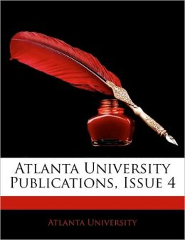 Atlanta University Publications, Issue 4