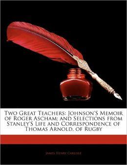 Two Great Teachers