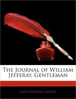 The Journal Of William Jefferay, Gentleman