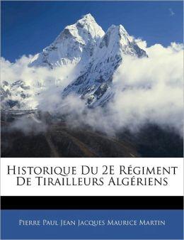 Historique Du 2e R Giment De Tirailleurs Alg Riens