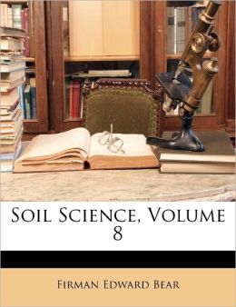 Soil Science, Volume 8