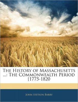The History Of Massachusetts ...