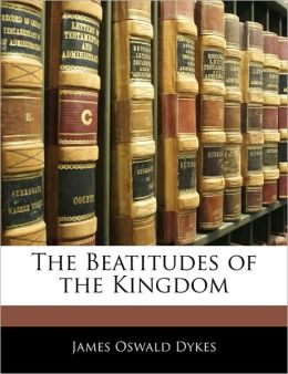 The Beatitudes Of The Kingdom