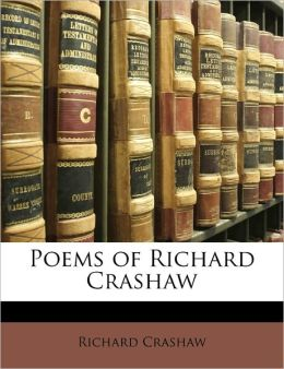 Poems Of Richard Crashaw