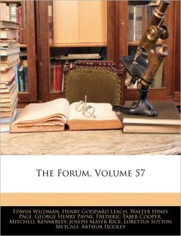 The Forum, Volume 57