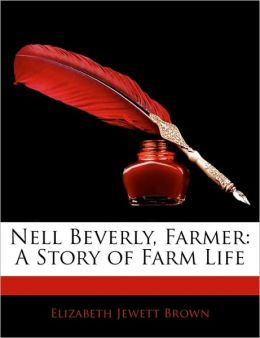 Nell Beverly, Farmer