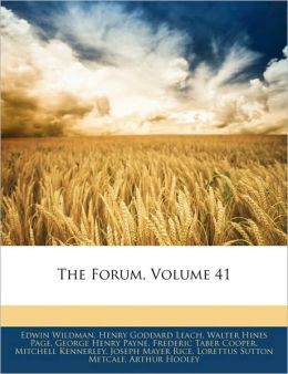 The Forum, Volume 41