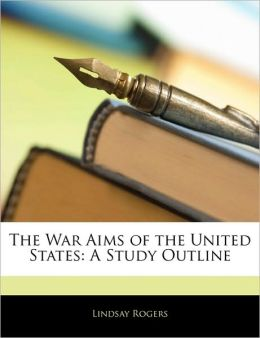 The War Aims Of The United States