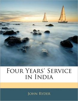 Four Years' Service In India