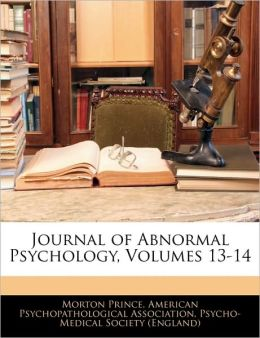 Journal Of Abnormal Psychology, Volumes 13-14