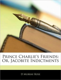 Prince Charlie's Friends