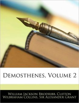Demosthenes, Volume 2