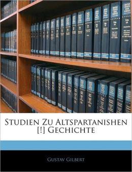 Studien Zu Altspartanishen [!] Gechichte