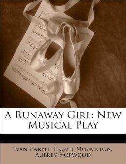 A Runaway Girl