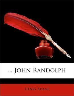 ... John Randolph