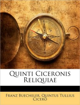 Quinti Ciceronis Reliquiae