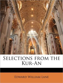 Selections From The Kur-An