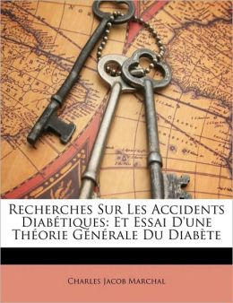 Recherches Sur Les Accidents Diabetiques