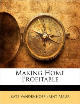Making Home Profitable