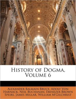 History of Dogma, Volume 6