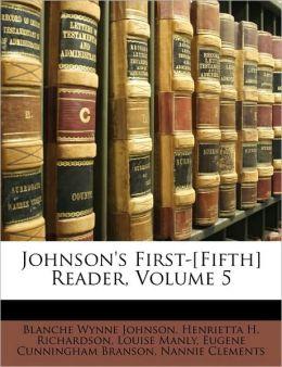 Johnson's First-[Fifth] Reader, Volume 5