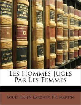 Les Hommes Juges Par Les Femmes