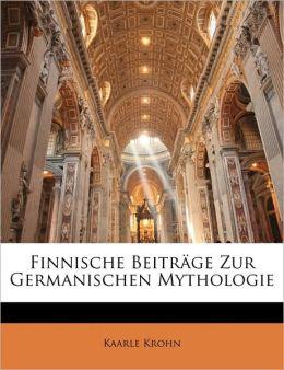 Finnische Beitrage Zur Germanischen Mythologie