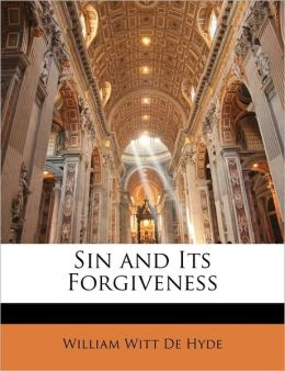Sin and Its Forgiveness