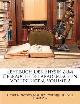 Lehrbuch Der Physik Zum Gebrauche Bei Akademischen Vorlesungen, Zweiter Band