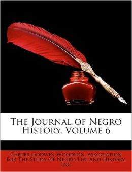 The Journal of Negro History, Volume 6