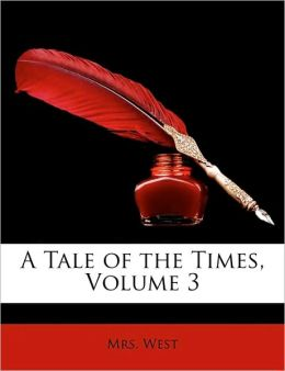 A Tale of the Times, Volume 3