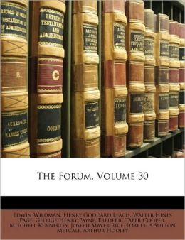 The Forum, Volume 30