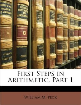 First Steps in Arithmetic, Part 1