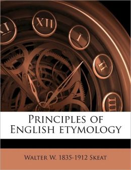 Principles of English etymology Volume 1