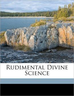 Rudimental Divine Science