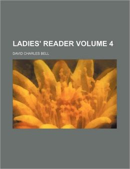 Ladies' Reader Volume 4