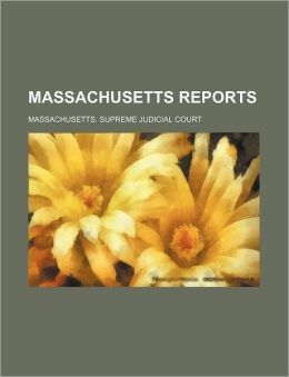 Massachusetts Reports (Volume 149)
