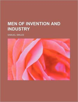 Men Of Invention And Industry (39)