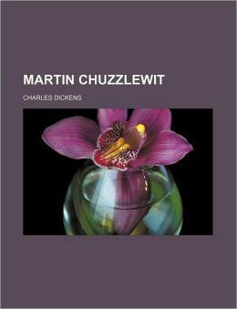 Martin Chuzzlewit (Volume 2)