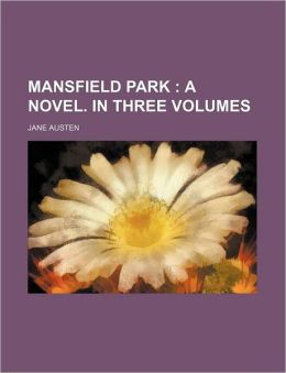 Mansfield Park (1); A Novel. In Three Volumes
