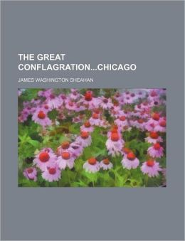 The Great Conflagrationchicago