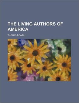 The Living Authors of America (Volume 1)