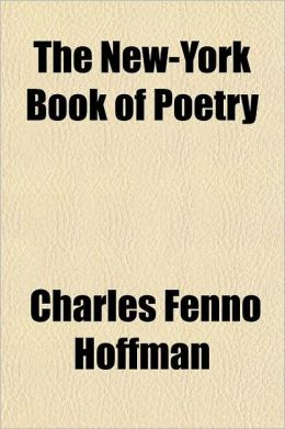 The New-York Book of Poetry