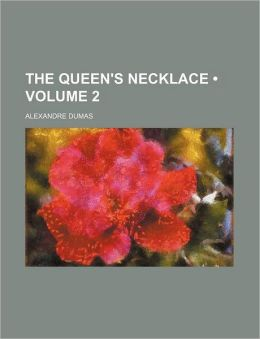 The Queen's Necklace (Volume 2)
