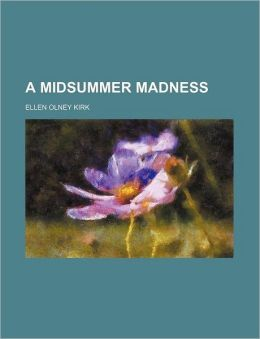 A Midsummer Madness