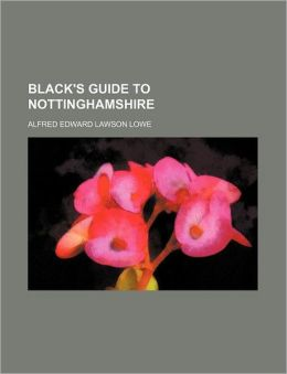 Black's Guide to Nottinghamshire