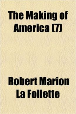 The Making of America (7)