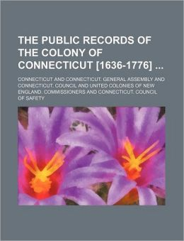 The Public Records of the Colony of Connecticut [1636-1776] (Volume 8)