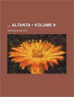 Altanta Volume 9