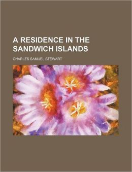 A Residence in the Sandwich Islands